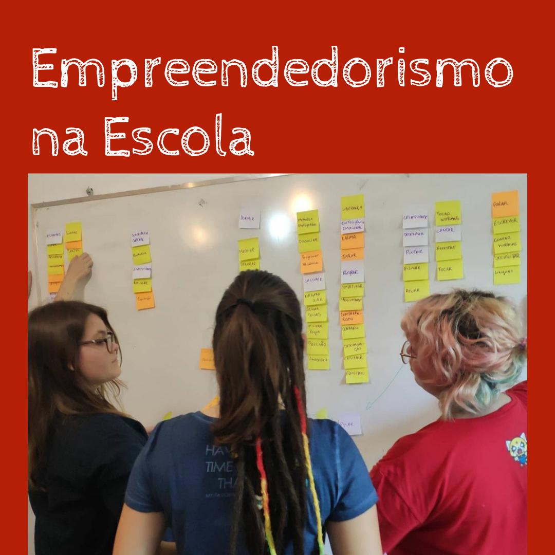 O Empreendedorismo na Escola