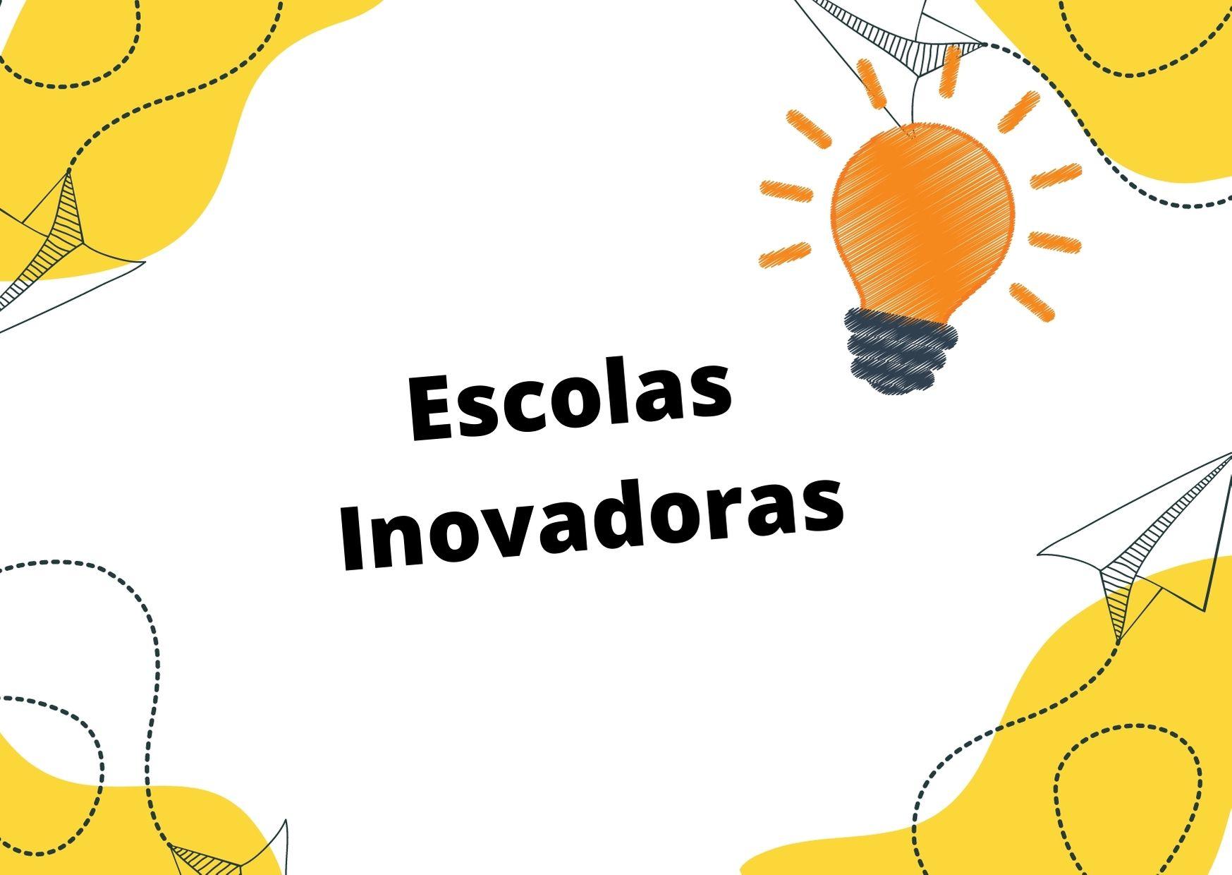 As Escolas Inovadoras e suas Práticas Pedagógicas