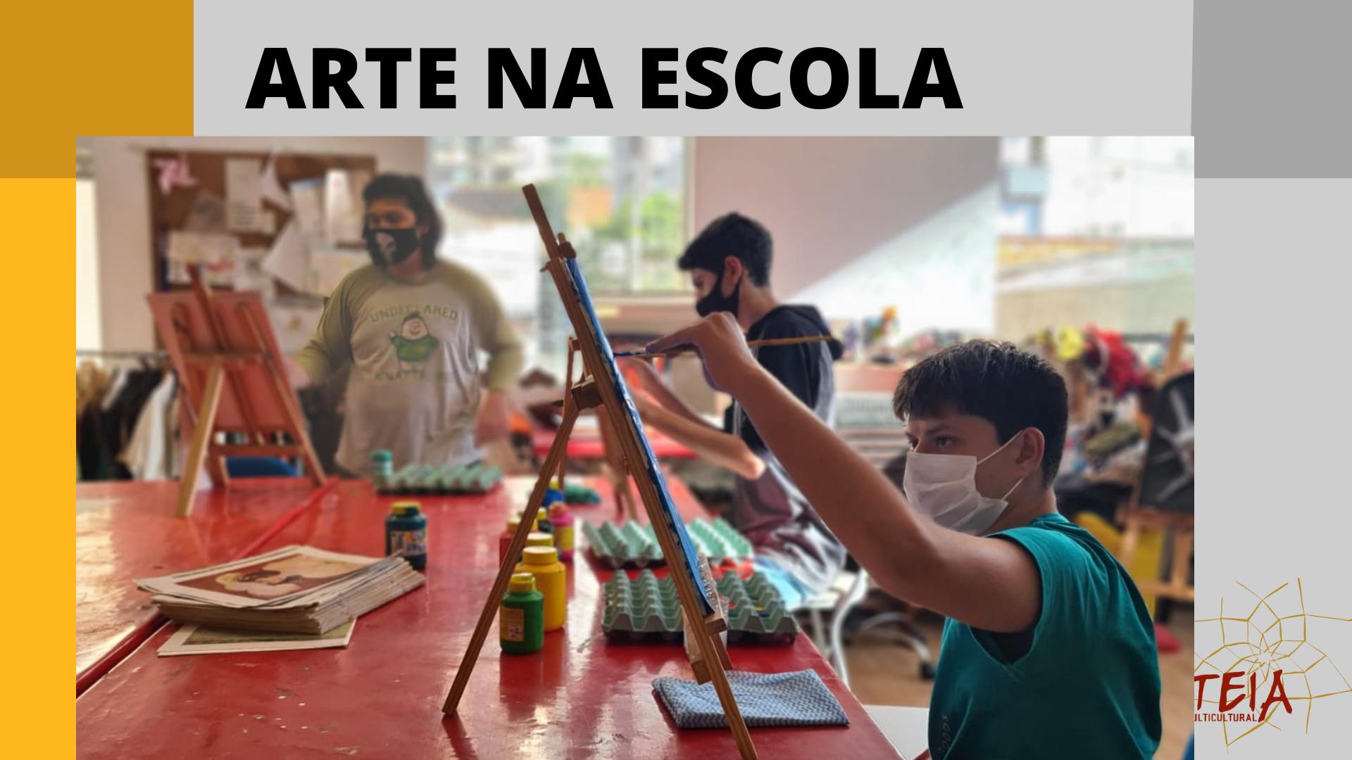 Artes na Escola como Ferramenta Pedagógica